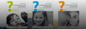 Le Domande grandi dei Bambini - tre copertine